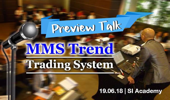 Preview Talk MMS Trend Trading System