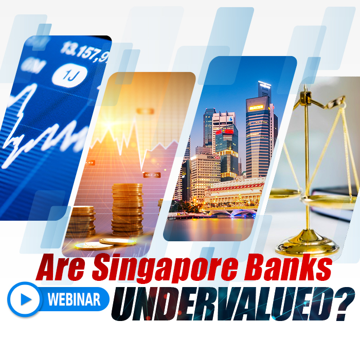 [Webinar] Are Singapore Banks Undervalued?